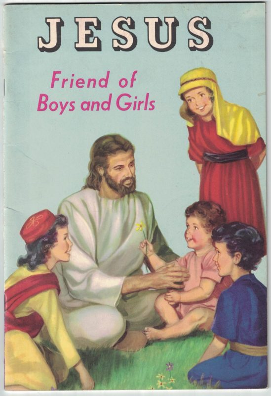 Jesus, friend of boys and girls